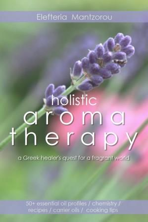 The complete e-book on Aromatherapy and Essential Oils.